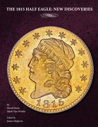 'The 1815 Half Eagle: New Discoveries'