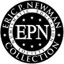 Selections from the Collection of Eric P. Newman