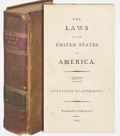 From the Personal Collection of Thomas Jefferson: The Laws of the United States of America