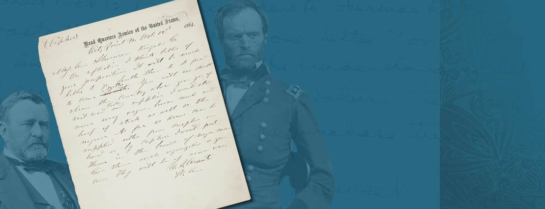 Civil War Telegram: General U.S. Grant Authorizes Sherman's March to the Sea