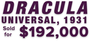 Dracula (Universal, 1931) sold for $192,000
