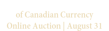 August 31 The Adem Karisik Collection of Canada World Paper Money Online Auction #64160