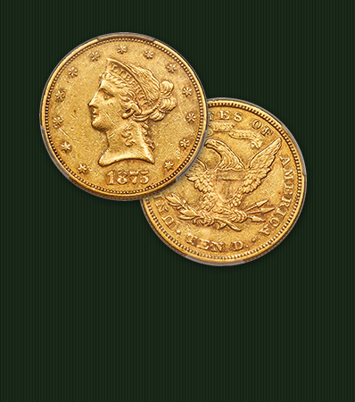 1875 Liberty Eagle, AU50 | Lowest-Mintage Circulating U.S. Gold Coin
