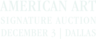 December 3 American Art Signature Auction - Dallas #8013