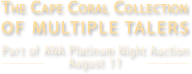 The Cape Coral Collection of Multiple Talers | Part of ANA Platinum Night Auction | August 11