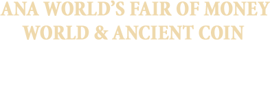 August 14 - 17 ANA WFOM World Coins Signature Auction - Philadelphia #3066