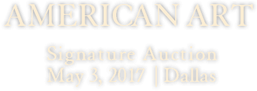 May 3 American Art Signature Auction - Dallas #5286