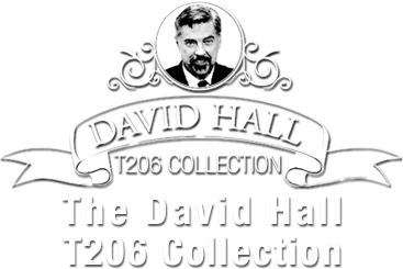 The David Hall T206 Collection