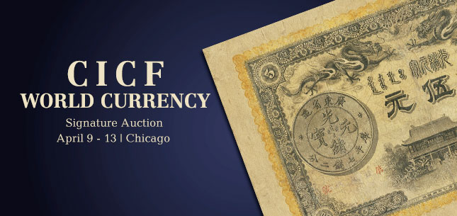 April 9 - 13 CICF World Currency Signature Auction - Chicago #3534