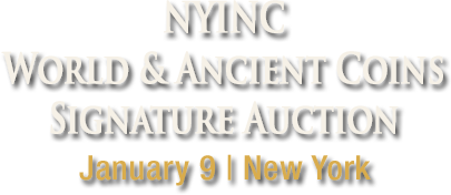 January 8 - 9 NYINC World Coins Signature Auction - New York #3051