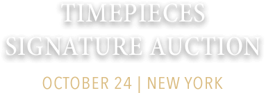 October 24 Watches & Fine Timepieces Signature Auction - New York #5309