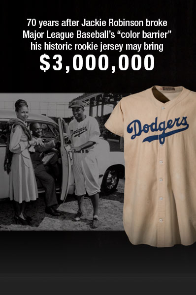 "70 years after Jackie Robinson brokeMajor League Baseball's ""color barrier""his historic rookie jersey may bring$3,000,000"