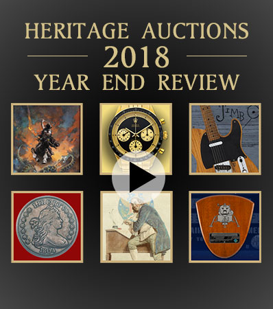 Heritage Auctions: 2018 Year End Review