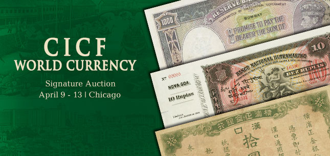 2015 April 9 - 13 CICF World Currency Signature Auction - Chicago #3534