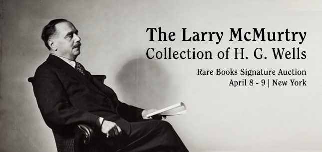 The Larry McMurtry Collection of H. G. Wells