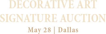May 28 Decorative Art Signature Auction - Dallas #8046