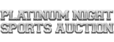 February 22 - 23 Winter Platinum Night Sports Collectibles Catalog Auction #50023