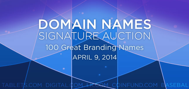 Domain Names Signature Auction - April 9, 2014