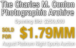 August 27 - 28 The Charles M. Conlon Photographic Archive