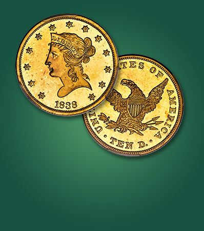 1838 Liberty Eagle, PR65 Cameo Extremely Rare Early Gold Proof Three Examples Traced Ex: 'Colonel' Green-Farouk-Pittman