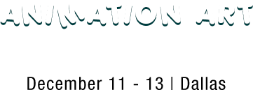 December 11 - 13 Animation Art Signature Auction - Dallas #7235