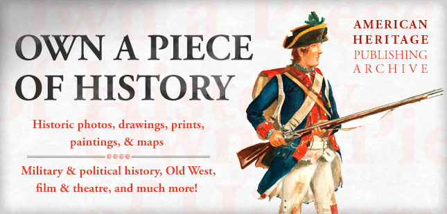 Own a piece of history - American Heritage Publishing Archive
