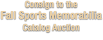 October 17 - 18 Fall Sports Memorabilia Collectibles Catalog Auction # 50019
