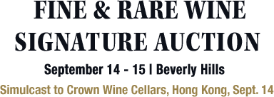September 14 - 15 Wine Signature Auction - Beverly Hills #5367