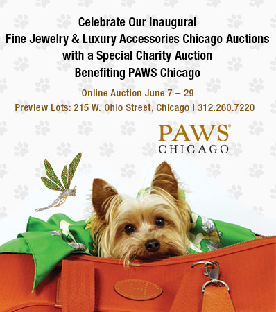 Celebrate Our InauguralFine Jewelry & Luxury Accessories Chicago Auctions with a Special Charity Auction Benefiting PAWS Chicago