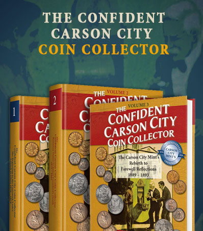 The Confident Carson City Coin Collector