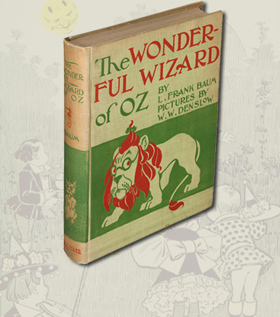 L. Frank Baum. The Wonderful Wizard of Oz