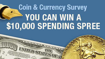 You Can Win a$10,000 Spending Spree | Coin & Currency Survey