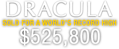 Dracula Sold for $525,800