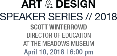 Art & Design Speaker Series//2018