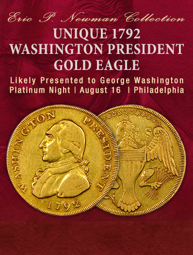 The Unique 1792 Washington President Gold Eagle | Likely Presented to George Washington