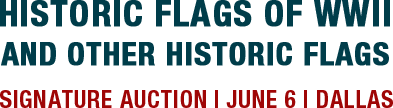 June 6 Historic Flags, Including WWII Signature Auction - Dallas #6226