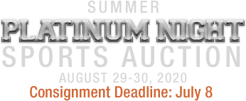 August 29 - 30 Summer Platinum Night Sports Collectibles Catalog Auction - Dallas #50029