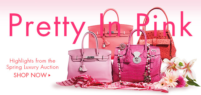 Pretty in Pink - Highlights from the Spring Luxury Auction - Shop Now