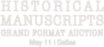 May 11 Manuscripts Grand Format Auction - Dallas #6175