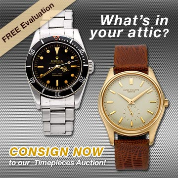 Consign Now for October 29 Timepieces Signature Auction - New York #5242