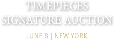 June 8 Timepieces Signature Auction - New York #5294