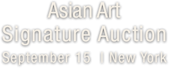 2017 September 15 Asian Art Signature Auction - New York #5334
