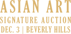 December 3 Asian Art Signature Auction - Beverly Hills #8016