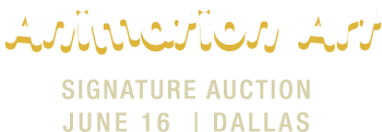 June 16 Animation Art Signature Auction - Dallas #7193