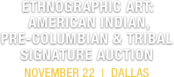 2019 November 22 Ethnographic Art American Indian, Pre-Columbian and Tribal Art Signature Auction - Dallas #5424