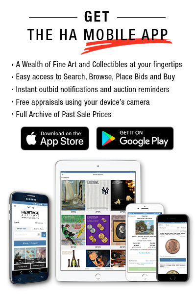 Introducing the Heritage Auctions Mobile App. Download today from App Store or Google Play.