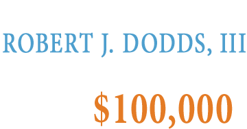 The Estate of Robert J. Dodds, III Santa Fe, NM  0,000
