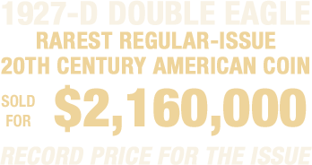 1927-D Double Eagle sold for $2,160,000