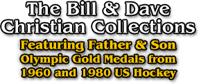 The Bill & Dave Christian Collections | Featuring Father & Son Olympic Gold Medals from 1960 and 1980 US Hockey