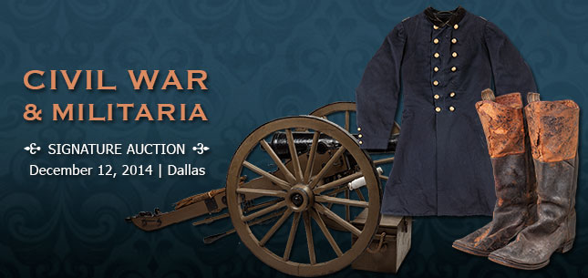 2014 December 12 Civil War & Militaria Signature Auction - Dallas #6131
